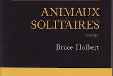 Animaux solitaires de Bruce Holbert, le western noir et sanglant de la rentrée littéraire…