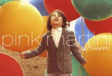 [Chronique] « Get Happy » de Pink Martini : riche et cosmopolite