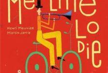 Méli Mélodie d'Henri Meunier & Martin Jarrie