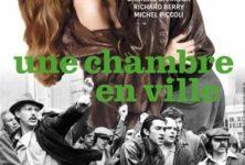 «Une Chambre en Ville» de Jacques Demy : un drame intemporel en musique