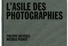 Le prix Nadar des Gens d'images 2013 va au livre «L'asile des photographies»