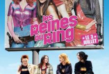 [Critique DvD] Les reines du ring, vraie proposition de comédie sociale à la française