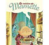 La cuisine de Mamette, de Nob