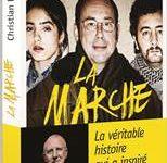 Gagnez 10 livres «La Marche, la véritable histoire qui a inspiré le film» de Christian Delorme