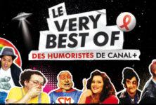 Very Best Of des humoristes de CANAL+, un double DVD produit par Solidarité Sida pour lutter contre le sida