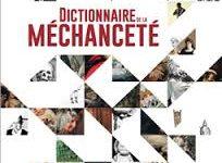 Christophe Regina et Lucien Faggion (dir.), Dictionnaire de la méchanceté