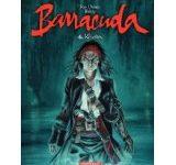 « Barracuda » tome 4 – Révoltes de Jean Dufaux et Jérémy