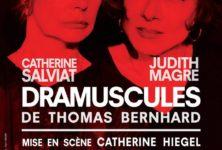 Dramuscules : Judith Magre et Catherine Salviat incarnent le banal choc de Thomas Bernhard au Théâtre de Poche Montparnasse