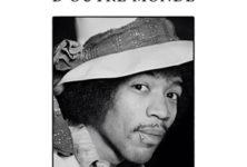 Jimi Hendrix, Mémoire d'outre-monde, The Voodoo Child.
