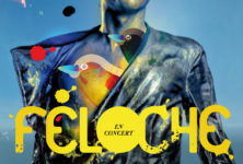 Gagnez 2 places pour le concert de Féloche à la Maroquinerie le 23 janvier