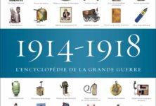 L'encyclopédie de Grande Guerre, compte rendu détaillé bataille après bataille, chez Flammarion