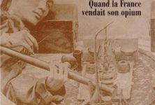 Quand la France vendait son opium