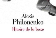 Alexis Philonenko, Histoire de la boxe