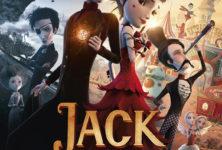 [CRITIQUE] « Jack et la mécanique du cœur » Conte musical, romantique et animé passionnément Dionysien