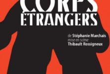 « Corps étrangers » au Théâtre de la Tempête : trois hommes dans la terre