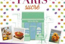Gagnez 3 exemplaires du Guide Paris Sucré (séries Les Guides du Chêne)