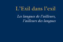 «L'exil dans l'exil», essais sur les intellectuels juifs et la langue au 20ème siècle, par Sylvie Courtine-Denamy
