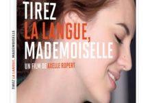 Gagnez 3 DVD du film Tirez la langue Mademoiselle d'Axelle Ropert