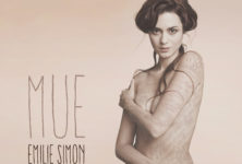 [Interview] Emilie Simon sublime Paris et l'amour avec « Mue »