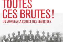 « Exterminez toutes ces brutes ! » de Sven Lindqvist, un voyage à la source des génocides.