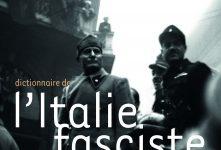 «Dictionnaire de l'Italie Fasciste», par Philippe Foro