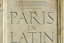 [Chronique] «Paris en latin» de Laurence Gauthier et Jacqueline Zorlu