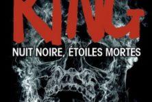 « Nuit noire, étoiles mortes » de Stephen King, à la dure…