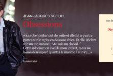 «Obsessions», Jean-Jacques Schuhl se montre de profil, en dandy international