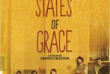 [Critique] «States of Grace», magnifiques états de grâce