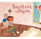 [Chronique] «Souvenirs de Papier» de Baptistine Mesange et Jessica Lisse