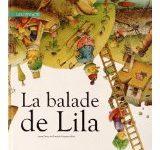 [Chronique] «La balade de Lila» d'Anna Descy & Kestutis Kasparavicius