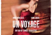 [Critique] « Un Voyage » Samuel Benchetrit et Anna Mouglalis s'égarent dans un naufrage ridicule