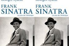 Une bio de Franck Sinatra par Georges Ayache