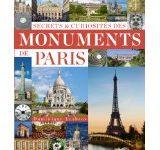 Secrets & curiosités des monuments de Paris de Dominique Lesbros