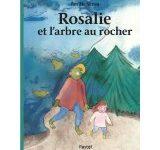 Rosalie et l'arbre au rocher d'Emilie Seron