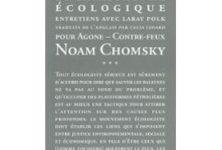 «Guerre nucléaire et catastrophes écologiques», entretiens avec Noam Chomsky, la pensée de demain!