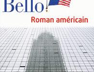 «Roman Américain» d'Antoine Bello, ou comment faire du profit avec la mort…