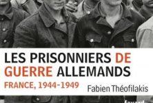 «Les prisonniers de guerre allemands», par Fabien Theofilakis
