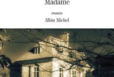 Une « Madame » inquiétante, de Jean-Marie Chevrier