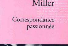Henry Miller et Anaïs Nin : la création par-delà la blessure brûlante du sexe