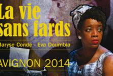 [Avignon Off] « La Vie sans fards », récit entraînant d'une existence par Eva Doumbia