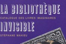 « La Bibliothèque invisible » de Stéphane Mahieu