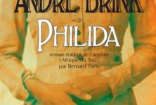 «Philida» d'André Brink, voyage au cœur des heures sombres de l'Afrique du Sud