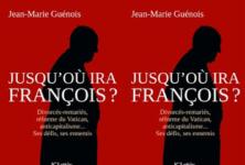 «Jusqu'où ira François», une analyse du réformisme du pape par Jean-Marie Guénois