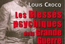 « Les blessés psychiques de la Grande Guerre », de Louis Crocq