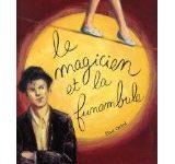 Le magicien et la funambule d'Elsa Oriol