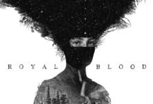 Royal Blood : un « Royal Blood »coule fort
