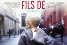 [Critique] « Fils de » : HPG s'interroge en toute liberté sur la paternité