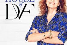 House of DVF, la première émission de Diane von Furstenberg