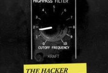 [Chronique] The Hacker ou le kitsch très glamour de « Kraft »
